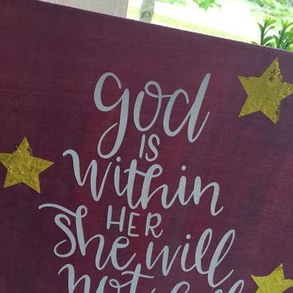 God is within her, she will not fal..