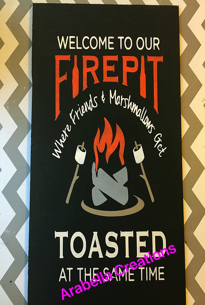 Welcome to our fire pit 12x24 custom hand-painted sign