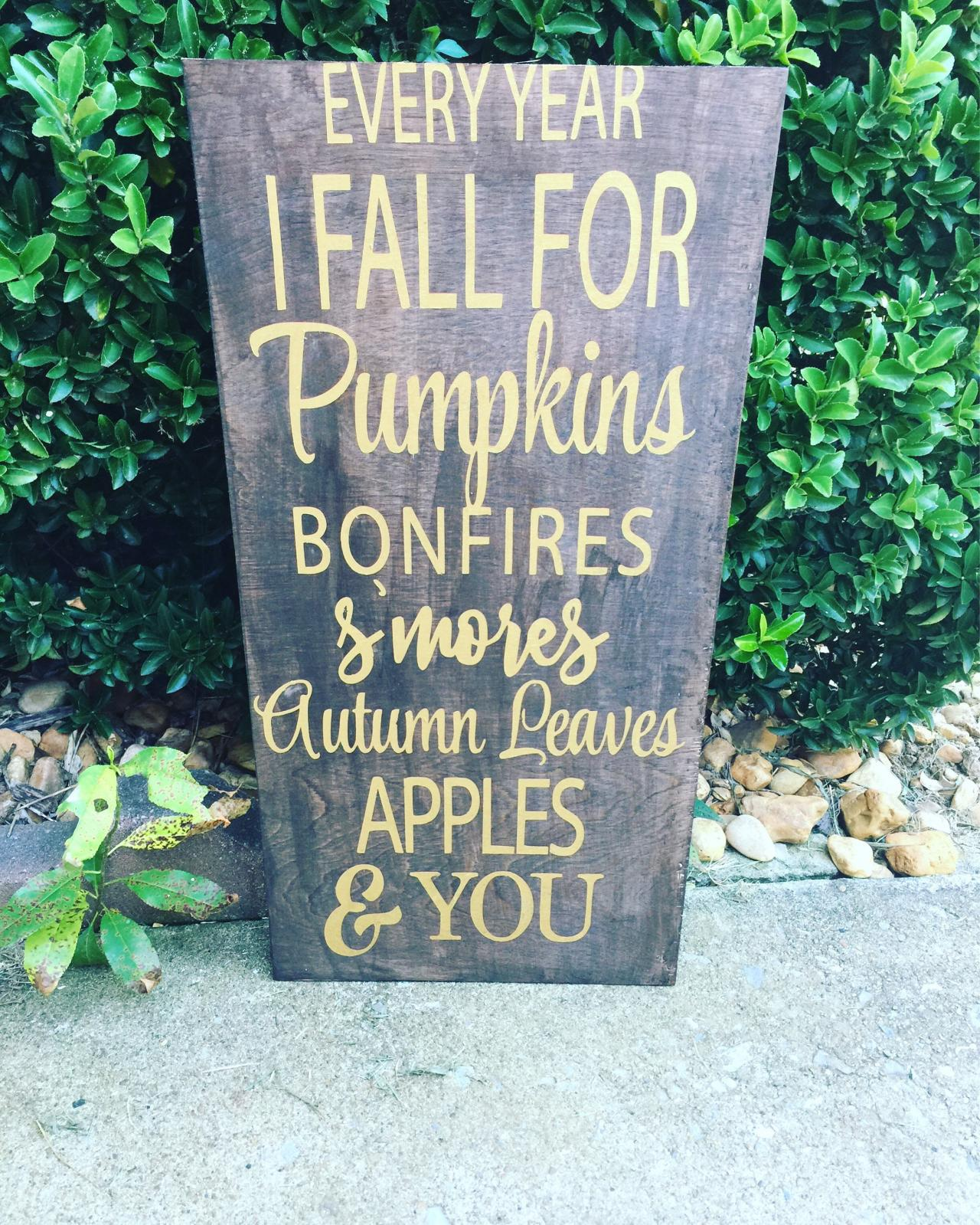 Every year I fall for.. fall sign. Fall decor. Fall wood sign. 12x24 hand painted wood sign