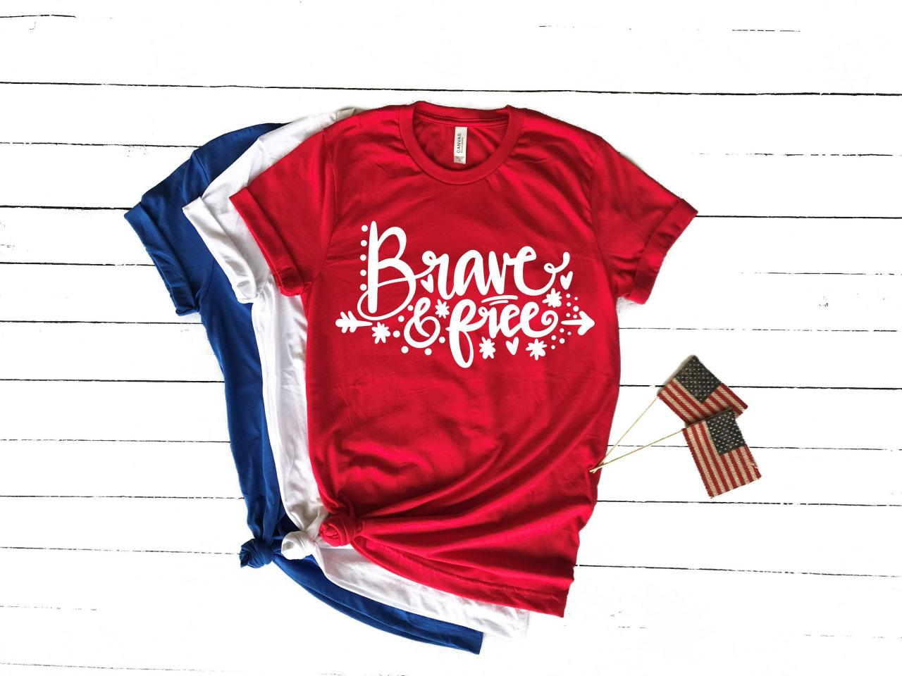 Brave and Free.Summer shirts.Independence Day. 4th July shirt. Red White and Blue. July4th. Brave. Independence Day. Free shipping