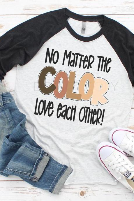 No matter the color, love each other. Love.Hope. Faith. Unisex.Sublimation.Free shipping
