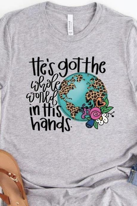 He's got the whole world in his hands. God. Church shirt.Bella Canvas .Screen Print. Free shipping