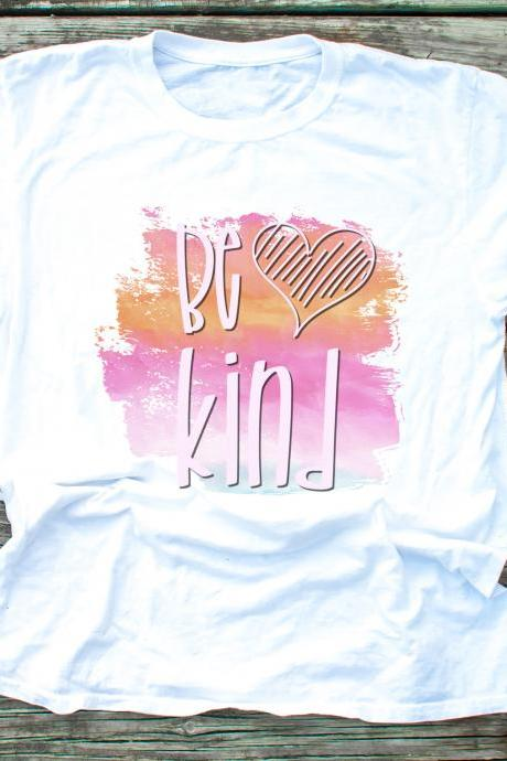 Be Kind. Always be kind. Kindness wins. We go high. Raglan. Sublimation. Next Level. Valentines Day Tee