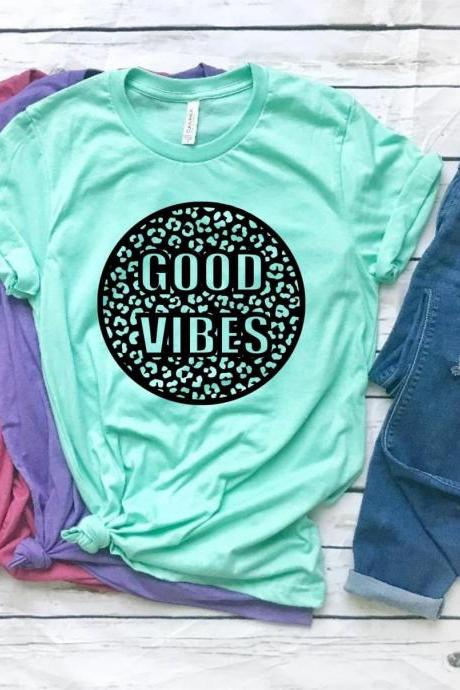 Good vibes. Good vibes only. Screen printing. Bella Canvas. Free shipping