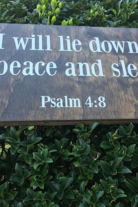 I will lie down in peace and sleep. Psalm 4:8. Wood sign. Hand painted.