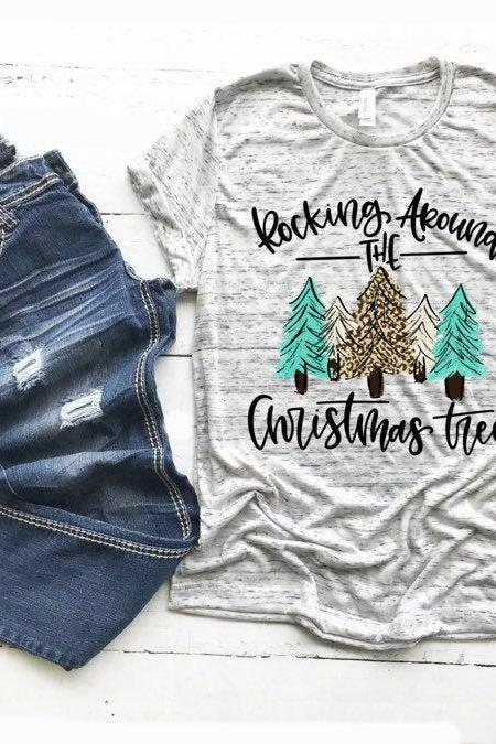 Rockin around the Christmas tree shirt. Christmas shirt. Holiday Shirt. Screen Print. Graphic Tees. Bella Canvas.