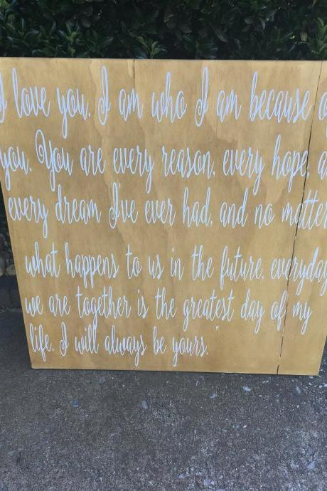 You are every reason, every hope and every dream 24x24 hand painted wood sign