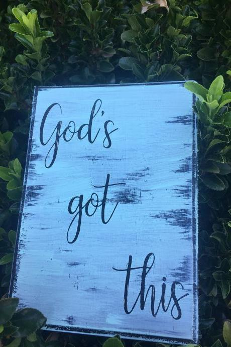 5x7 God's got this -Hand painted wood sign