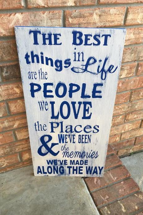 The best things in life..hand painted .wood sign