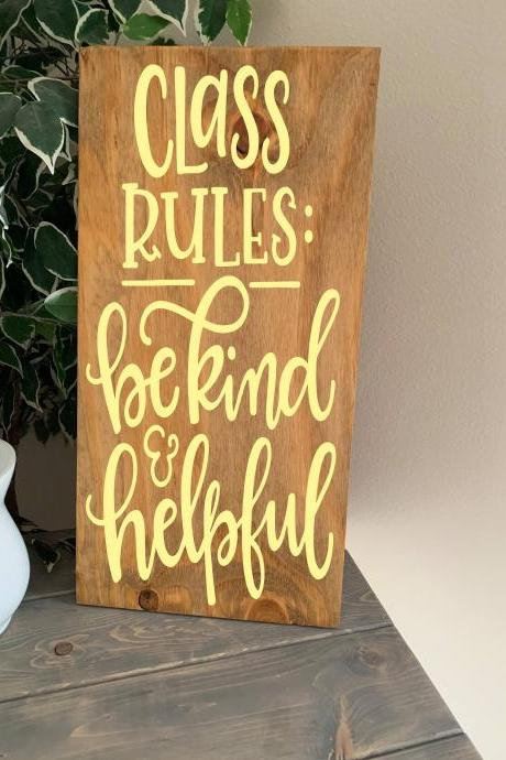 Class Rules. 12X24 hand painted sign. Classroom decor. Be kind. Be helpful. Back to school. Teacher gift.