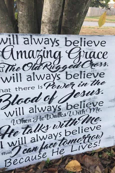 I will always believe in Amazing Grace 24x36 hand painted wood sign