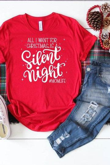 All l want for Christmas is a silent night shirt. #momlife shirt. Christmas shirt. Holiday Shirt. Screen Print. Graphic Tees. Bella Canvas.