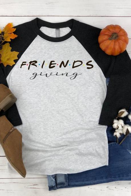 FRIENDS giving shirt. Thanksgiving tee. Raglan. Sublimation. Next Level.