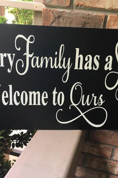 Every family has a story.. hand painted wood sign