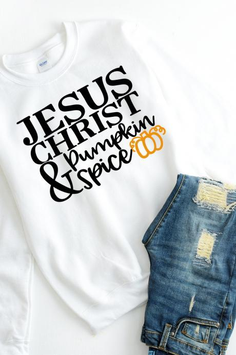 Jesus Christ and Pumpkin Spice. Halloween. Fall fashion. Ladies sweatshirt. Ladies fall fashion. Free shipping