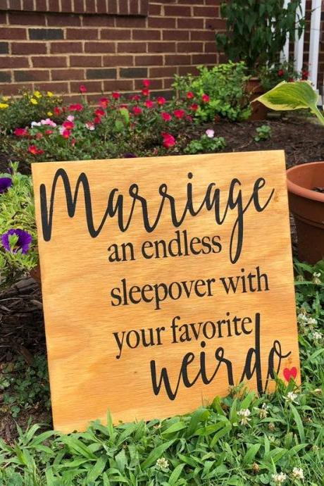 Marriage: endless sleepover with your favorite weirdo. 12x12 Hand painted wood sign. Home decor.