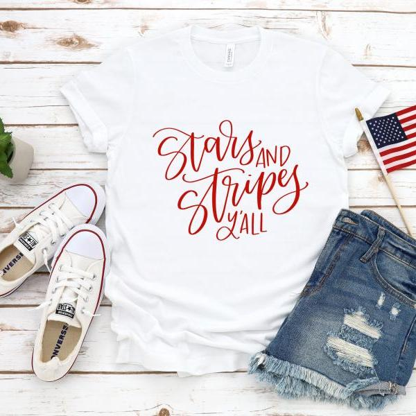 Stars and stripes y'all.Summer shirts.Independence Day. 4th July shirt. Red White and Blue. July4th. Brave. Independence Day. Free shipping